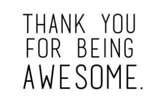 thnks for being awesome sign