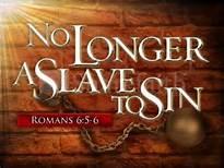 No longer slave to sin