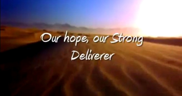 our hope deliverer etc