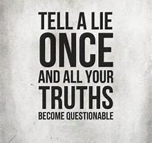 a Lie hurts the liar