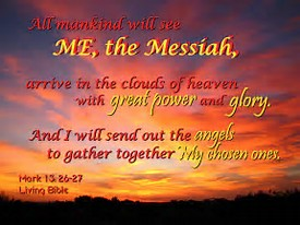 Messiah's return, messengers to find the chosen