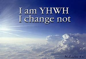 YHWH changes not