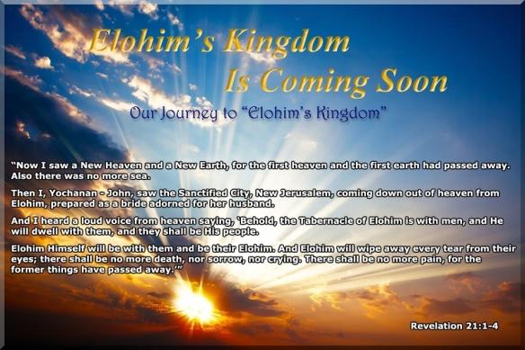 Elohims-Kingdom is coming