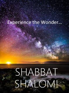 Shabbat heavens =wonder of YH