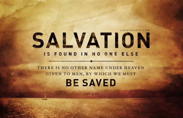 Salvation not founf anywhere else