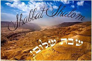 Shabbat Shalom Desert