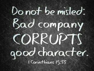 1 Corin 15-23 Bad friends corrupt