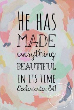 He has made beauty