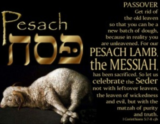 out with old leaven, easter, back to passover